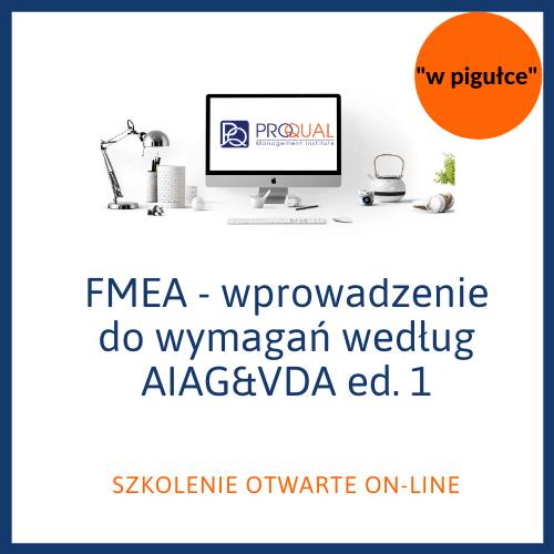 szkolenie FMEA - wprowadzenie do wymagań wg AIAG&VDA ed. 1 - szkolenie w pigułce