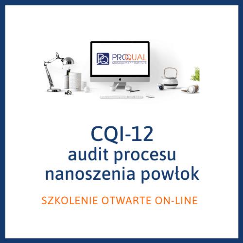 szkolenie CQI-12 - audit prcesu nanoszenia powłok
